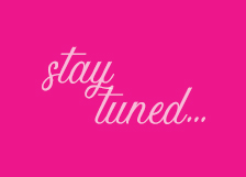 Stay Tuned – New project